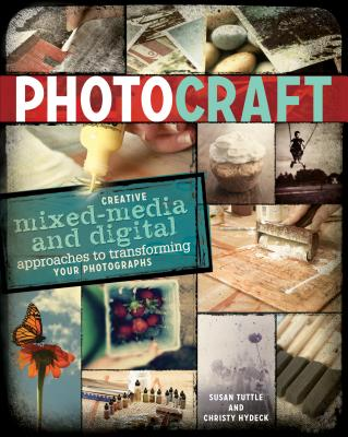 Photo Craft By Tuttle, Susan/ Hydeck, Christy